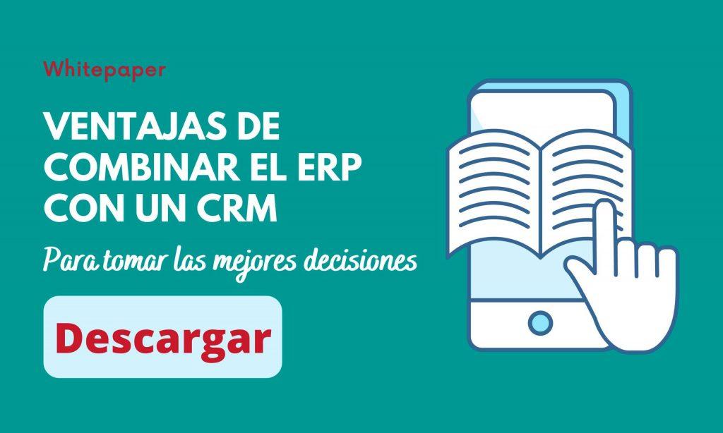 Ventajas de combinar ERP y CRM
