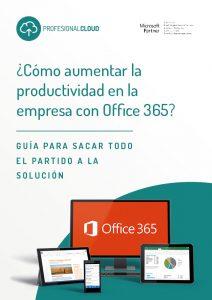 ¿Cómo aumentar la productividad en la empresa con Office 365?